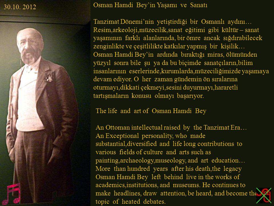 Osman Hamdi Bey'in Yaşamı ve Sanatı