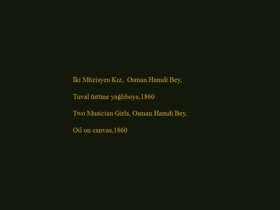 İki Müzisyen Kız, Osman Hamdi Bey,