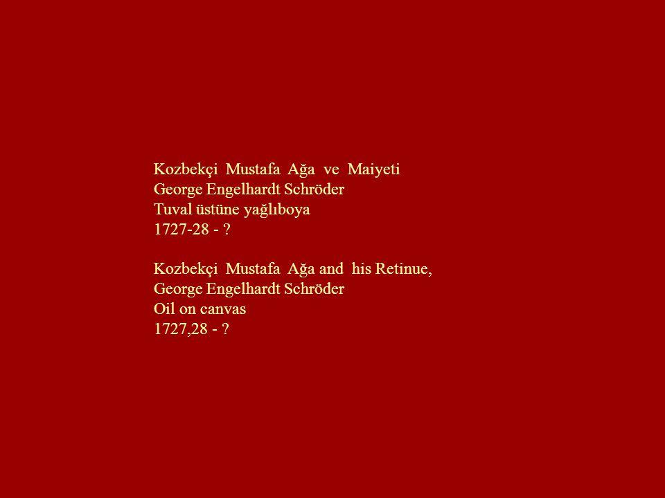 Kozbekçi Mustafa Ağa ve Maiyeti