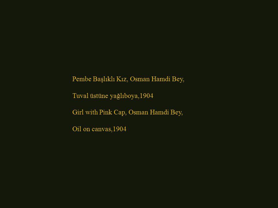 Pembe Başlıklı Kız, Osman Hamdi Bey,