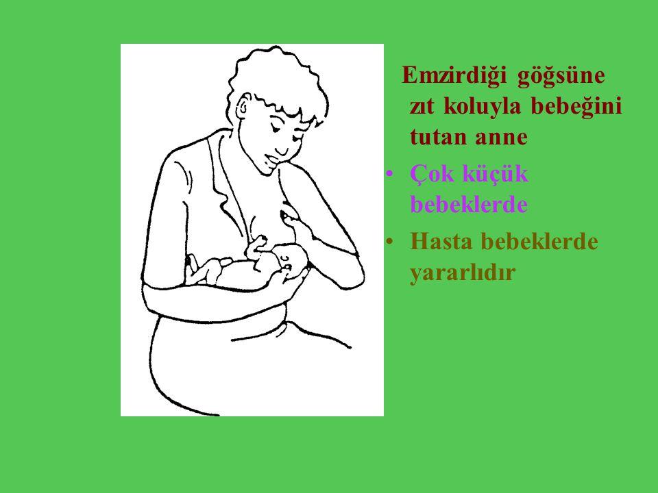 Hasta bebeklerde yararlıdır