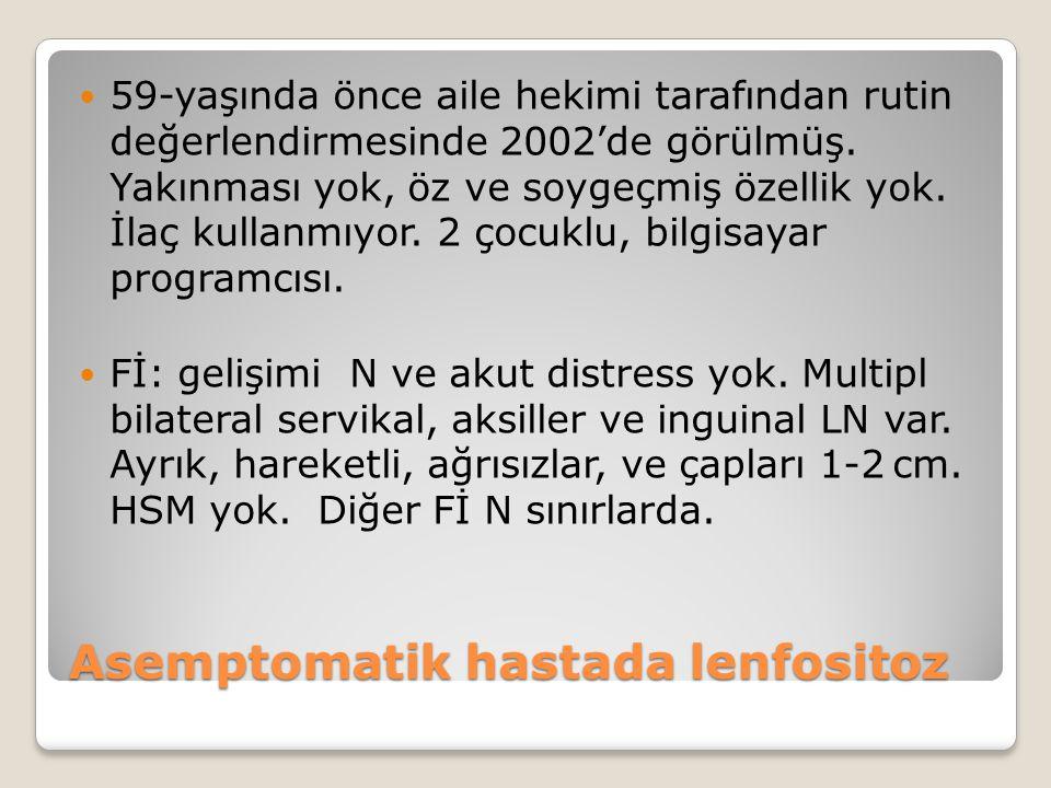 Asemptomatik hastada lenfositoz