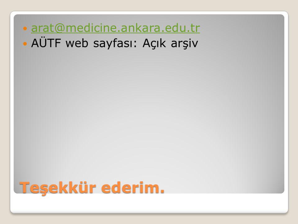 Teşekkür ederim. arat@medicine.ankara.edu.tr