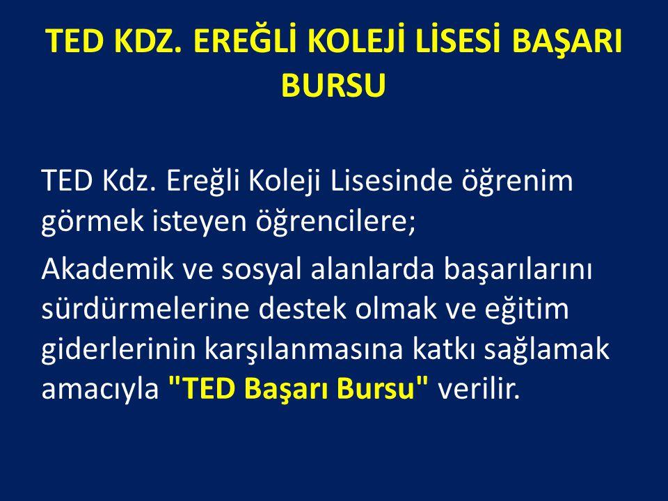 TED KDZ. EREĞLİ KOLEJİ LİSESİ BAŞARI BURSU