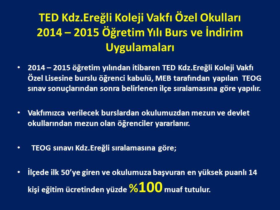 TED Kdz.Ereğli Koleji Vakfı Özel Okulları 2014 – 2015 Öğretim Yılı Burs ve İndirim Uygulamaları