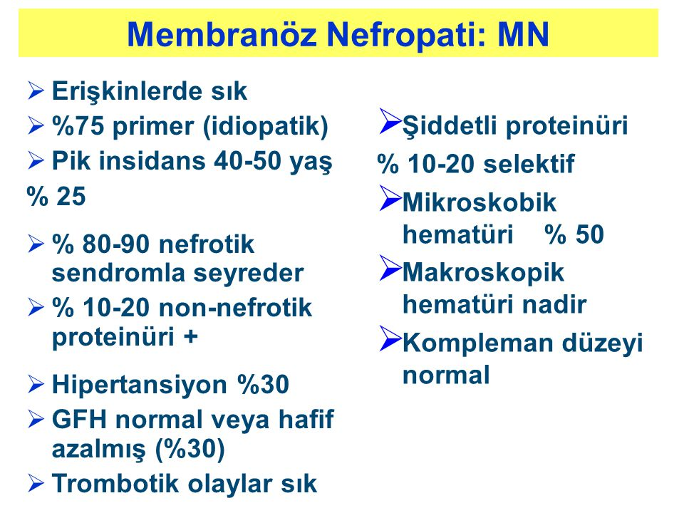 Membranöz Nefropati: MN