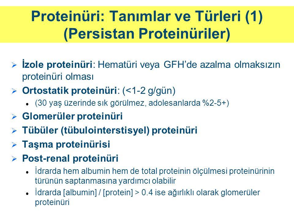 Proteinüri: Tanımlar ve Türleri (1) (Persistan Proteinüriler)