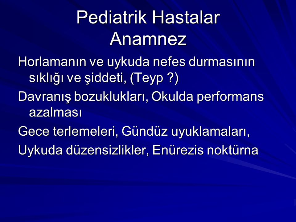 Pediatrik Hastalar Anamnez