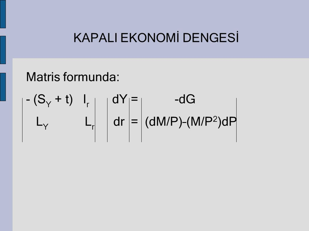 KAPALI EKONOMİ DENGESİ