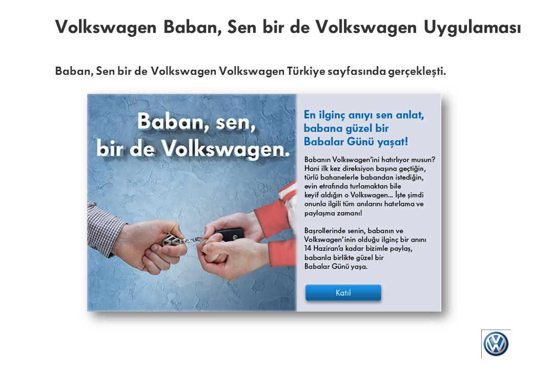 Volkswagen Baban, Sen bir de Volkswagen Uygulaması