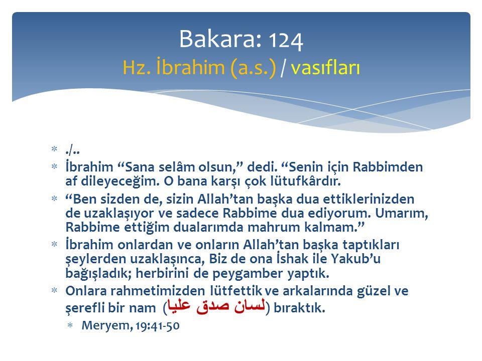 Bakara: 124 Hz. İbrahim (a.s.) / vasıfları