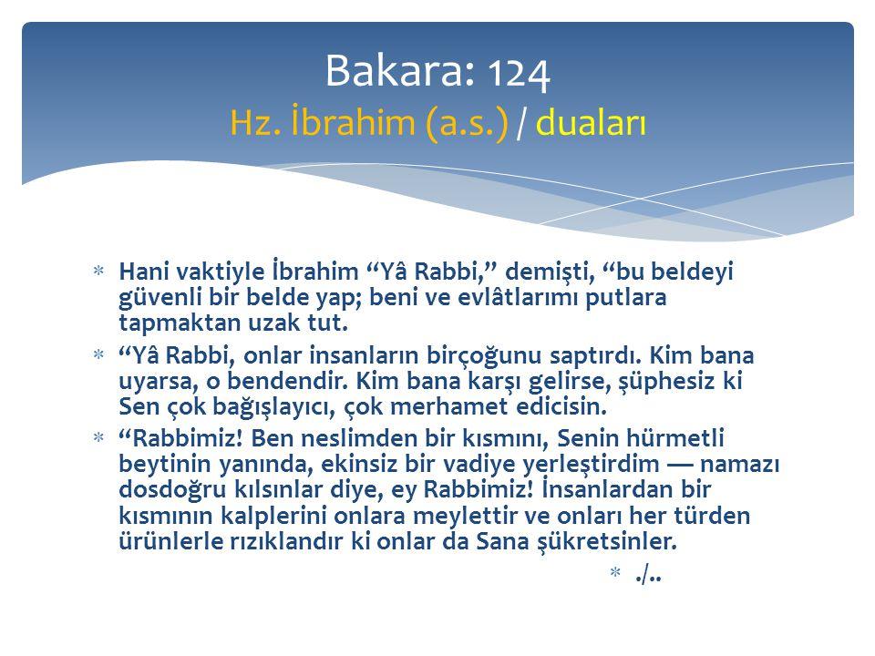 Bakara: 124 Hz. İbrahim (a.s.) / duaları