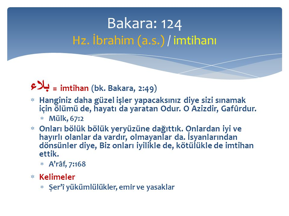 Bakara: 124 Hz. İbrahim (a.s.) / imtihanı
