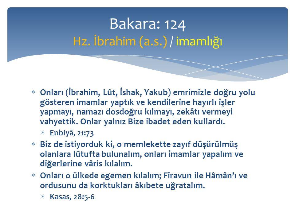 Bakara: 124 Hz. İbrahim (a.s.) / imamlığı