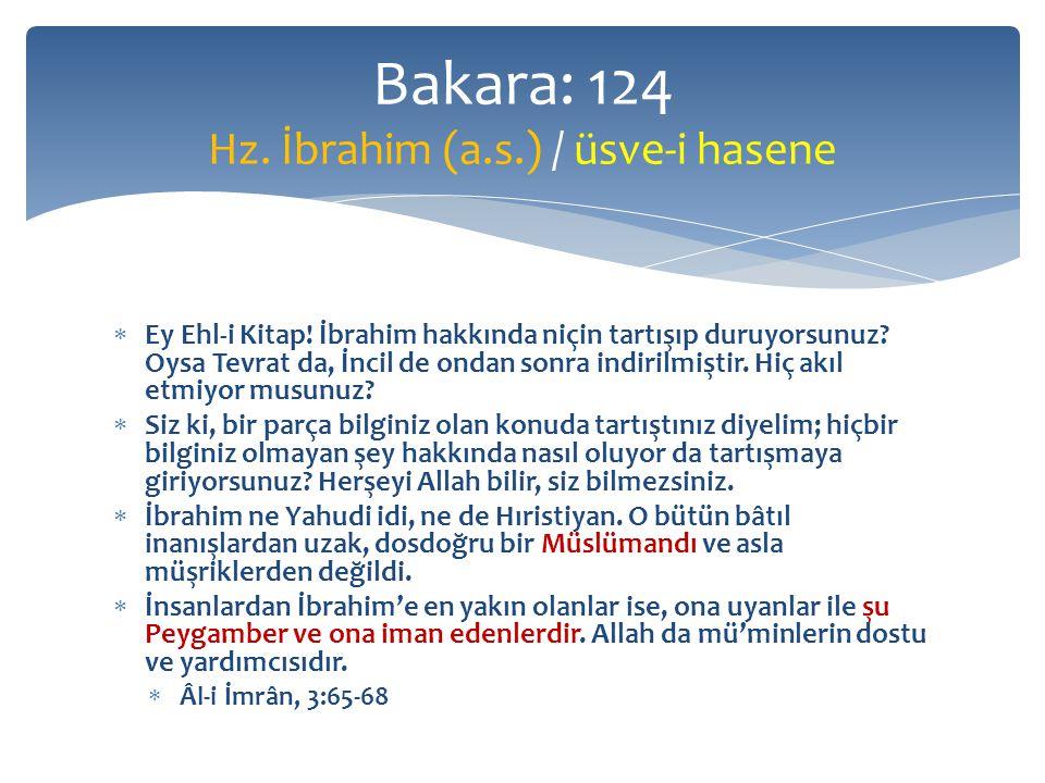 Bakara: 124 Hz. İbrahim (a.s.) / üsve-i hasene