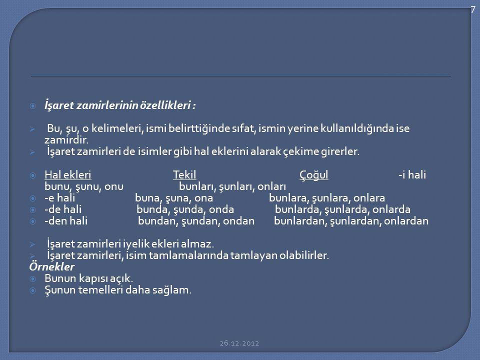 İşaret zamirlerinin özellikleri :