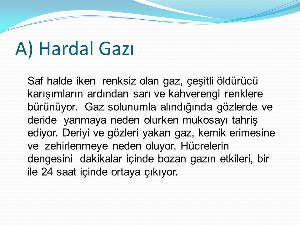 A) Hardal Gazı