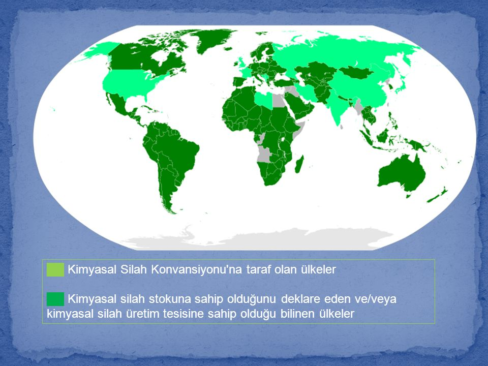 ██ Kimyasal Silah Konvansiyonu na taraf olan ülkeler