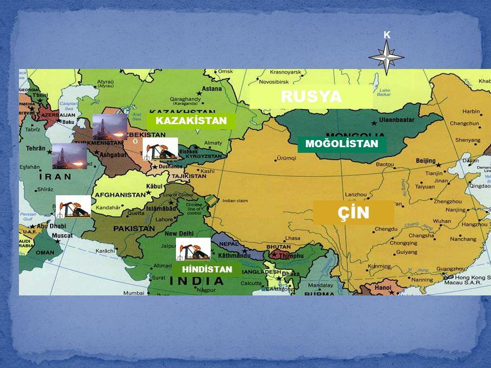 K RUSYA KAZAKİSTAN Ö MOĞOLİSTAN ÇİN HİNDİSTAN 61