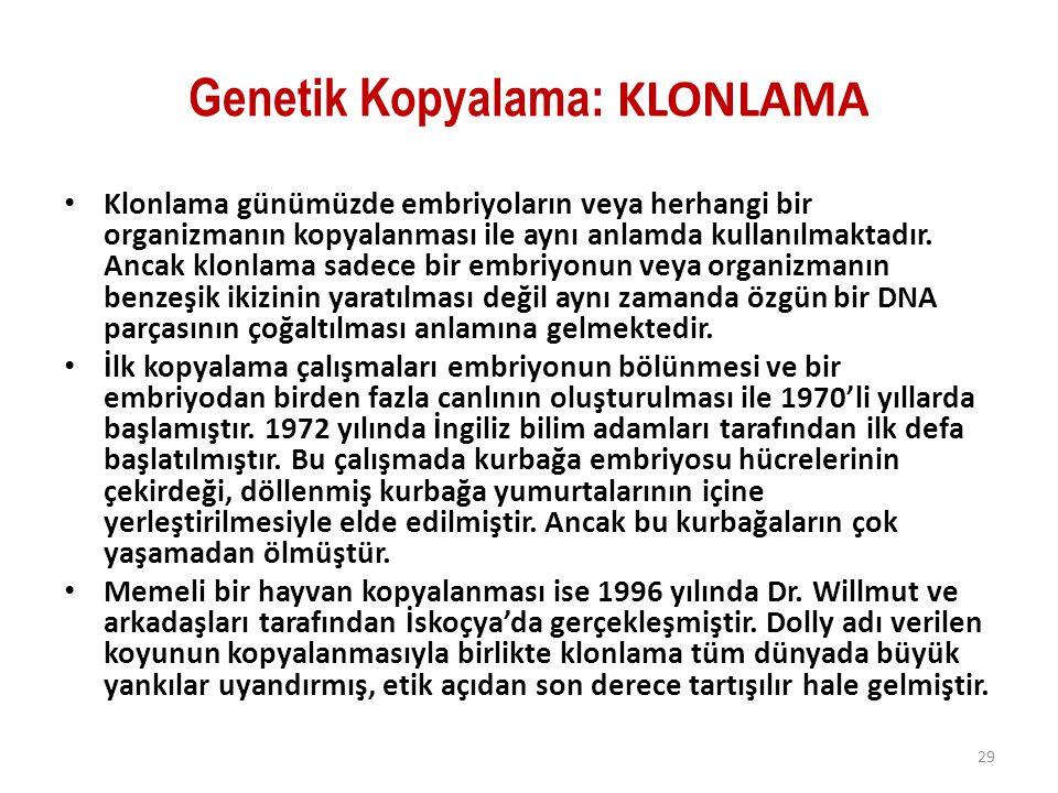 Genetik Kopyalama: KLONLAMA