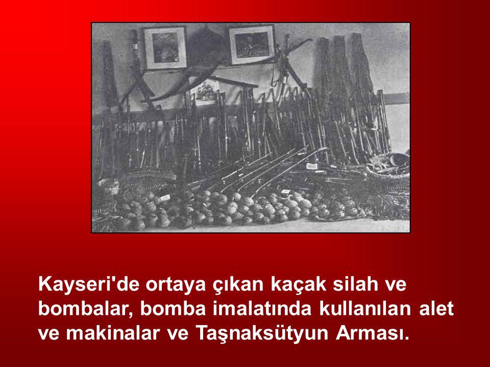 Kayseri de ortaya çıkan kaçak silah ve bombalar, bomba imalatında kullanılan alet ve makinalar ve Taşnaksütyun Arması.