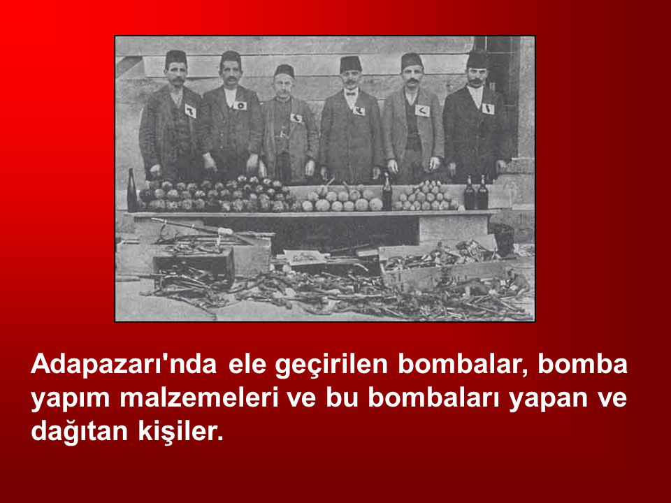 Adapazarı nda ele geçirilen bombalar, bomba yapım malzemeleri ve bu bombaları yapan ve dağıtan kişiler.