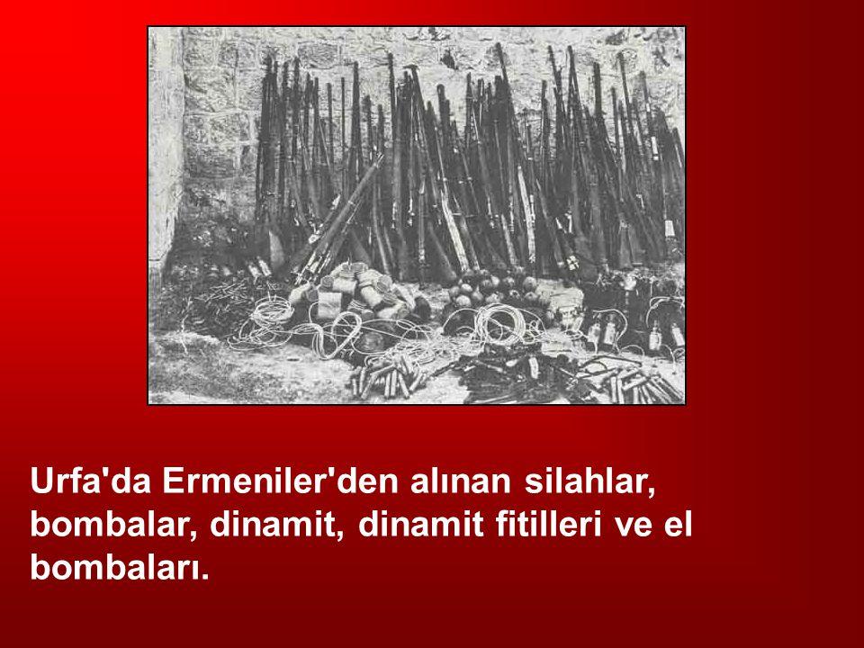 Urfa da Ermeniler den alınan silahlar, bombalar, dinamit, dinamit fitilleri ve el bombaları.