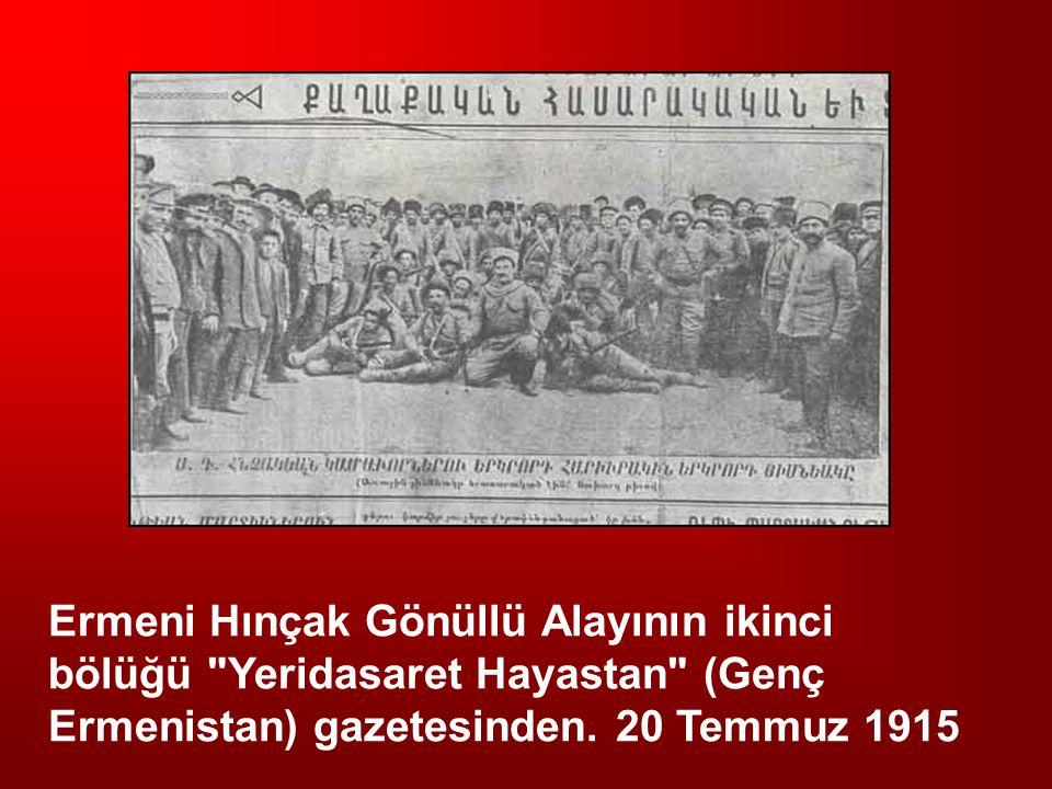 Ermeni Hınçak Gönüllü Alayının ikinci bölüğü Yeridasaret Hayastan (Genç Ermenistan) gazetesinden.