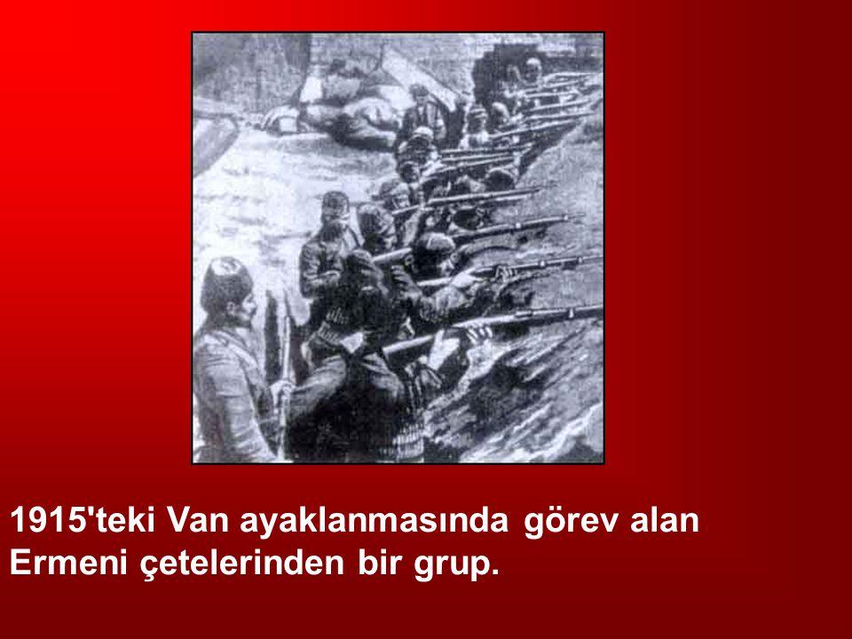 1915 teki Van ayaklanmasında görev alan Ermeni çetelerinden bir grup.
