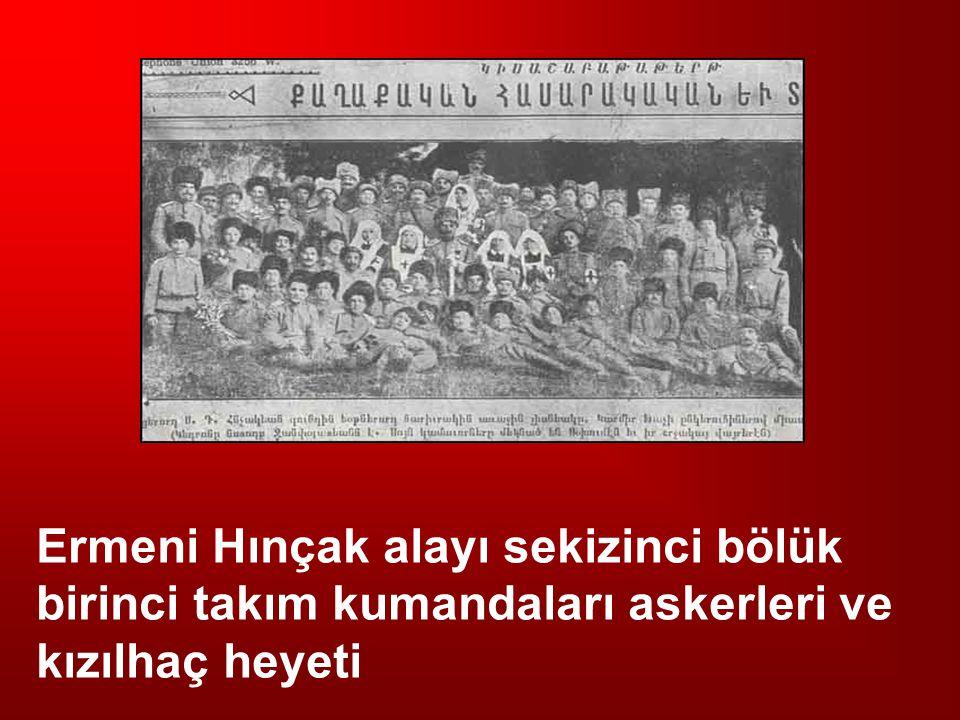 Ermeni Hınçak alayı sekizinci bölük birinci takım kumandaları askerleri ve kızılhaç heyeti
