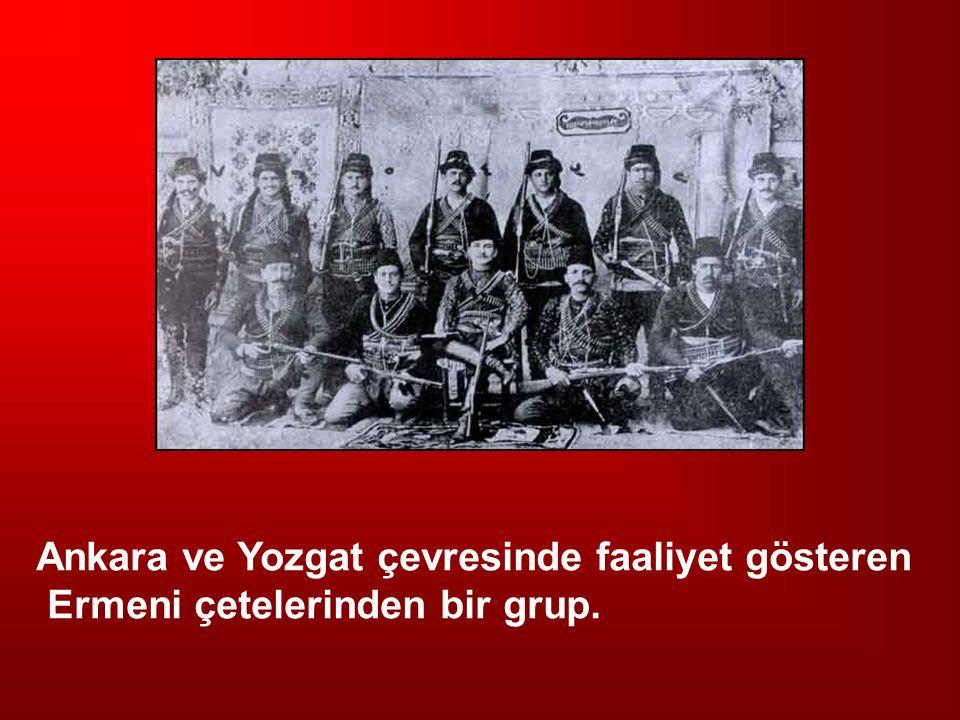 Ankara ve Yozgat çevresinde faaliyet gösteren