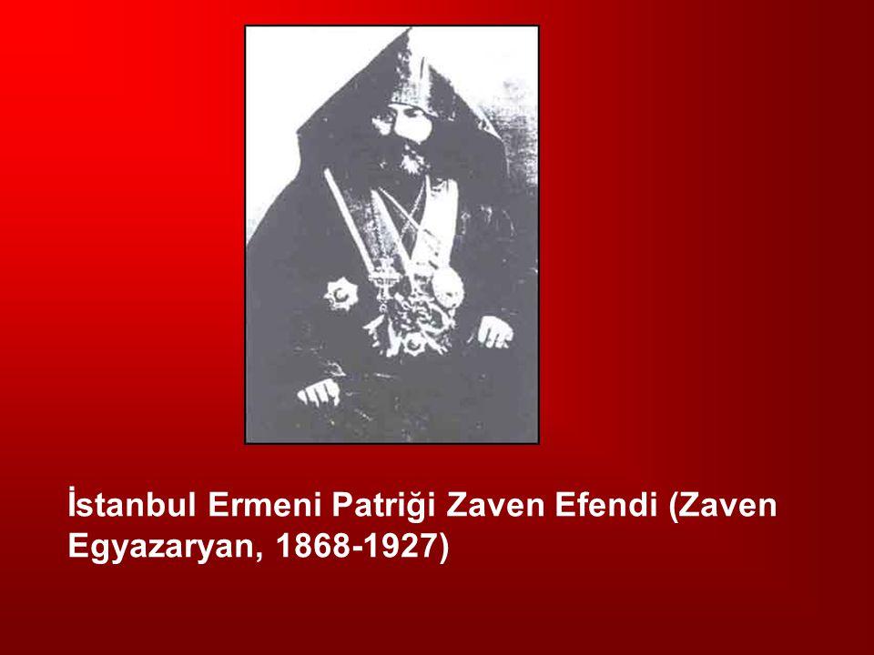 İstanbul Ermeni Patriği Zaven Efendi (Zaven Egyazaryan, 1868-1927)