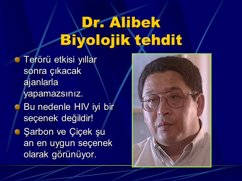 Dr. Alibek Biyolojik tehdit
