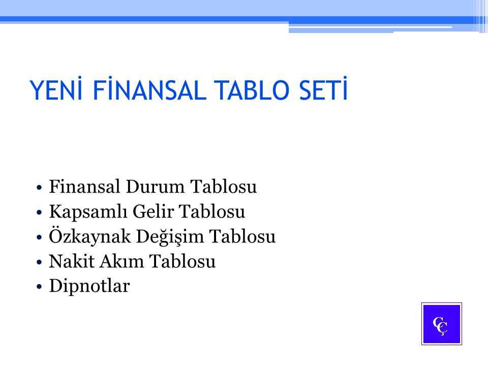 YENİ FİNANSAL TABLO SETİ