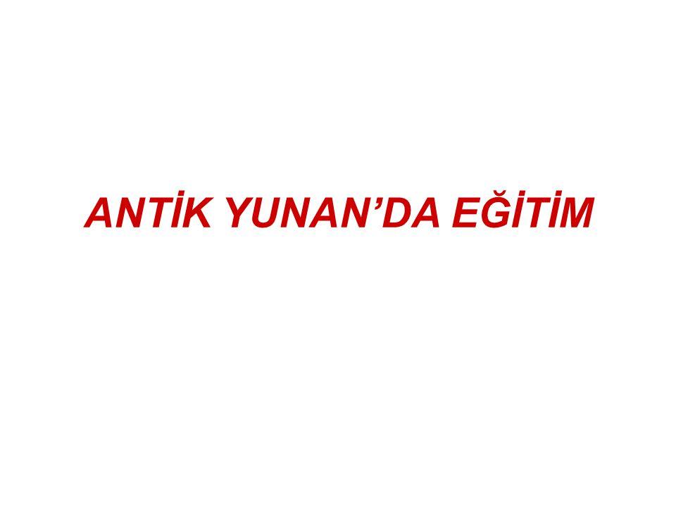 ANTİK YUNAN'DA EĞİTİM