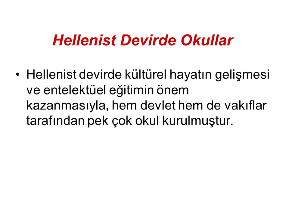 Hellenist Devirde Okullar