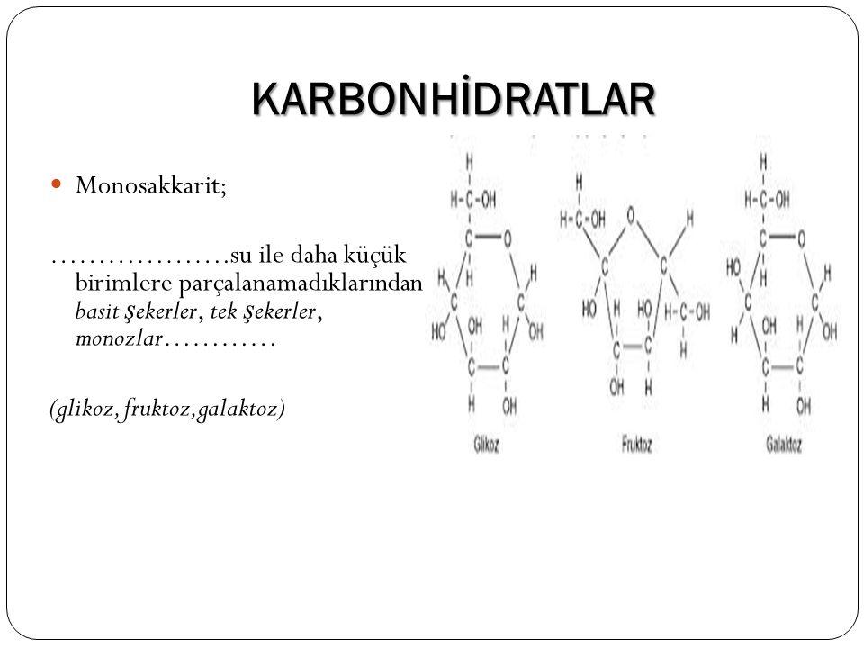 KARBONHİDRATLAR Monosakkarit;
