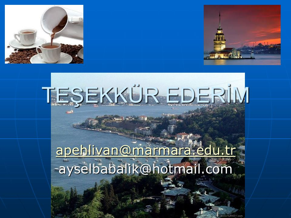 apehlivan@marmara.edu.tr ayselbabalik@hotmail.com