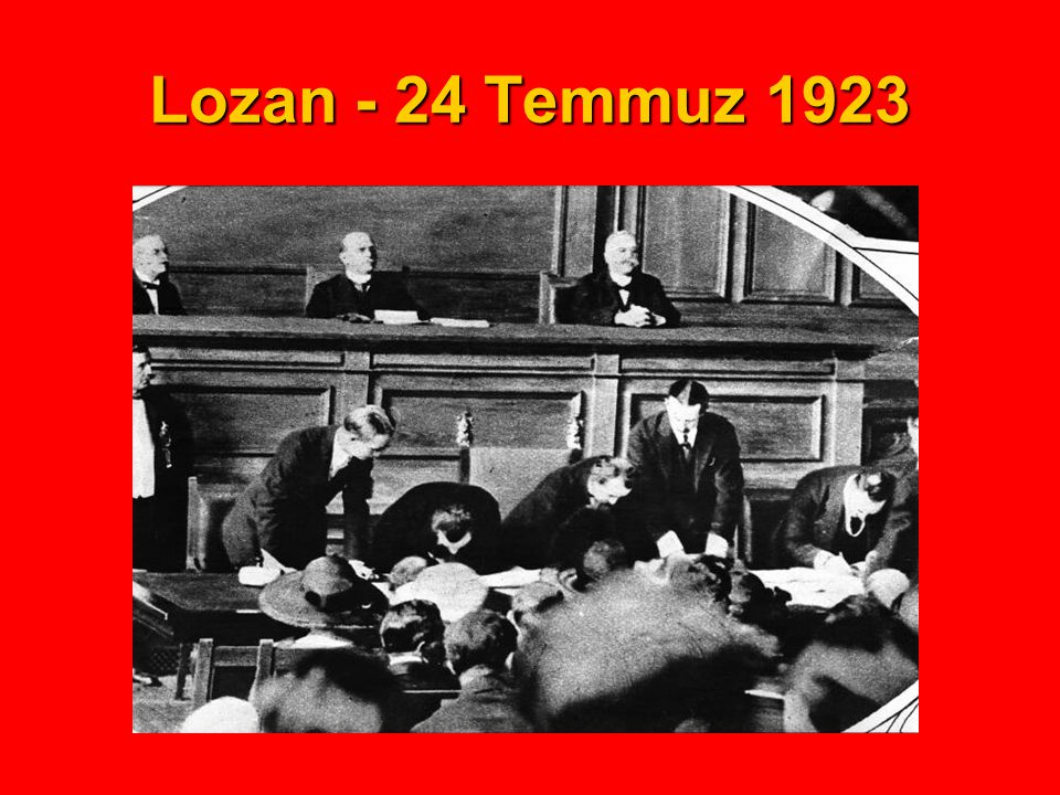 Lozan - 24 Temmuz 1923