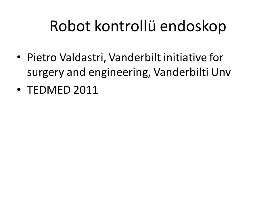 Robot kontrollü endoskop
