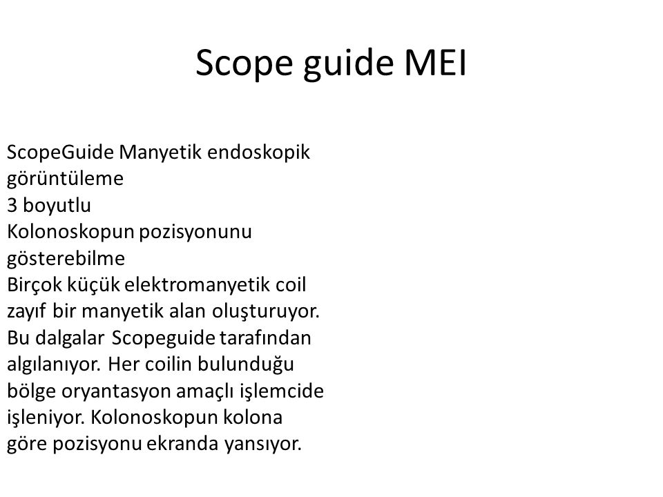 Scope guide MEI ScopeGuide Manyetik endoskopik görüntüleme 3 boyutlu