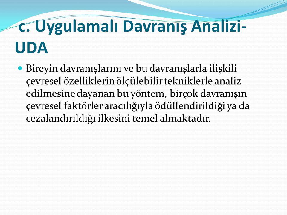 c. Uygulamalı Davranış Analizi-UDA