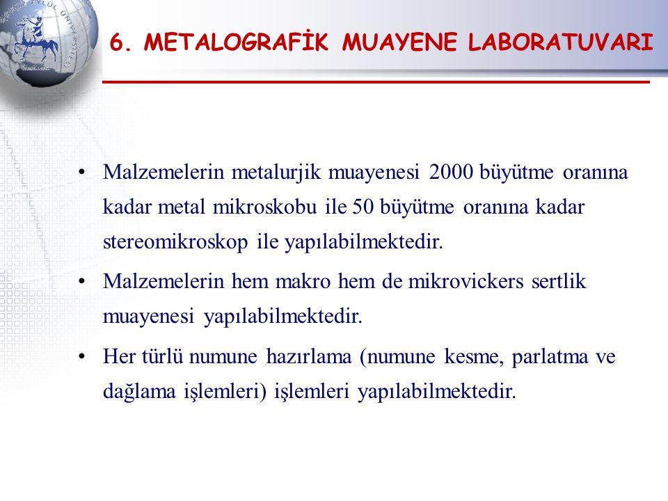 6. METALOGRAFİK MUAYENE LABORATUVARI