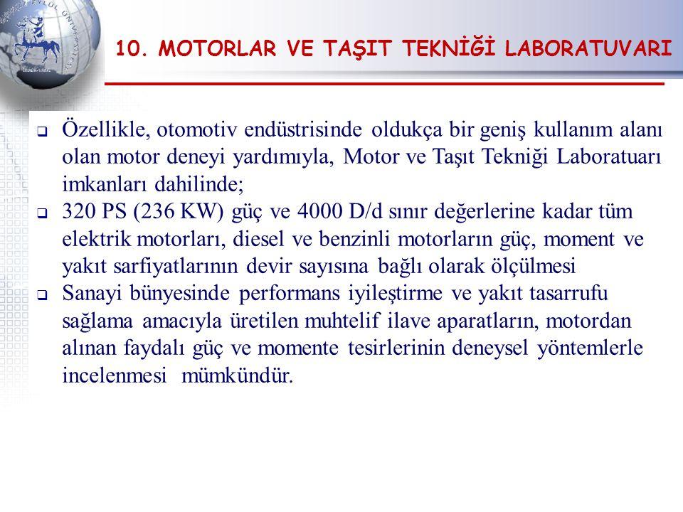 10. MOTORLAR VE TAŞIT TEKNİĞİ LABORATUVARI
