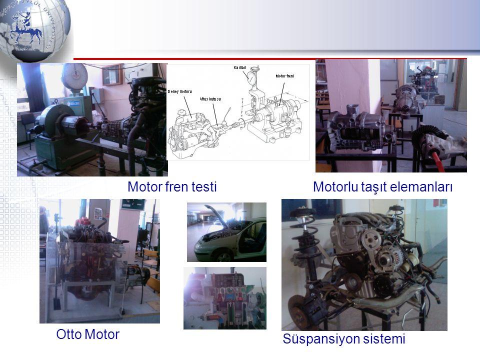 Motor fren testi Motorlu taşıt elemanları Otto Motor Süspansiyon sistemi