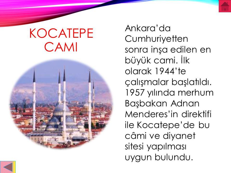 Ankara'da Cumhuriyetten sonra inşa edilen en büyük cami