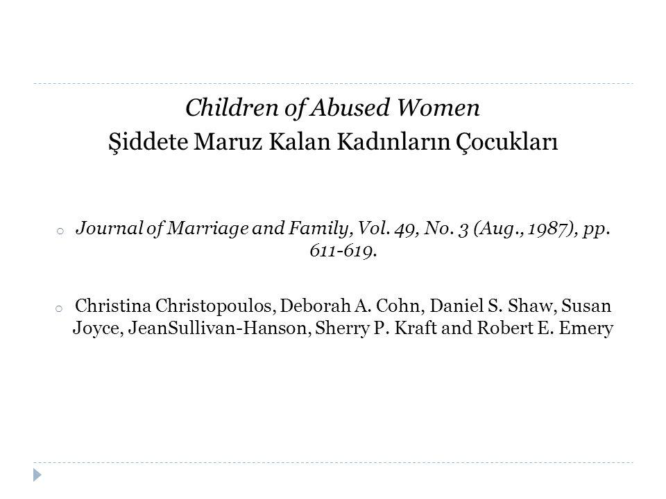 Children of Abused Women Şiddete Maruz Kalan Kadınların Çocukları