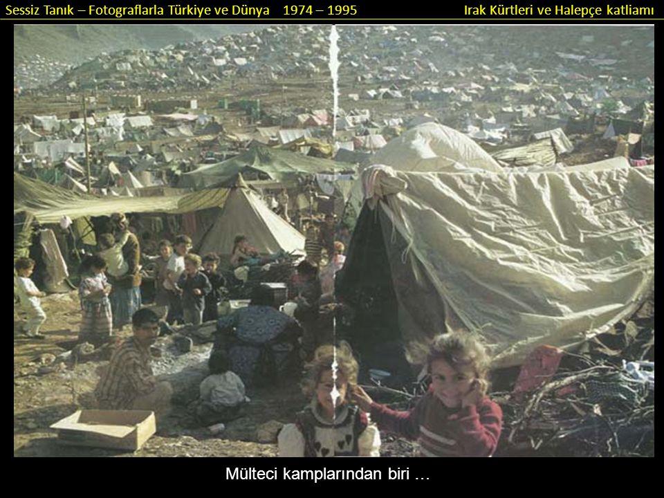 Mülteci kamplarından biri …