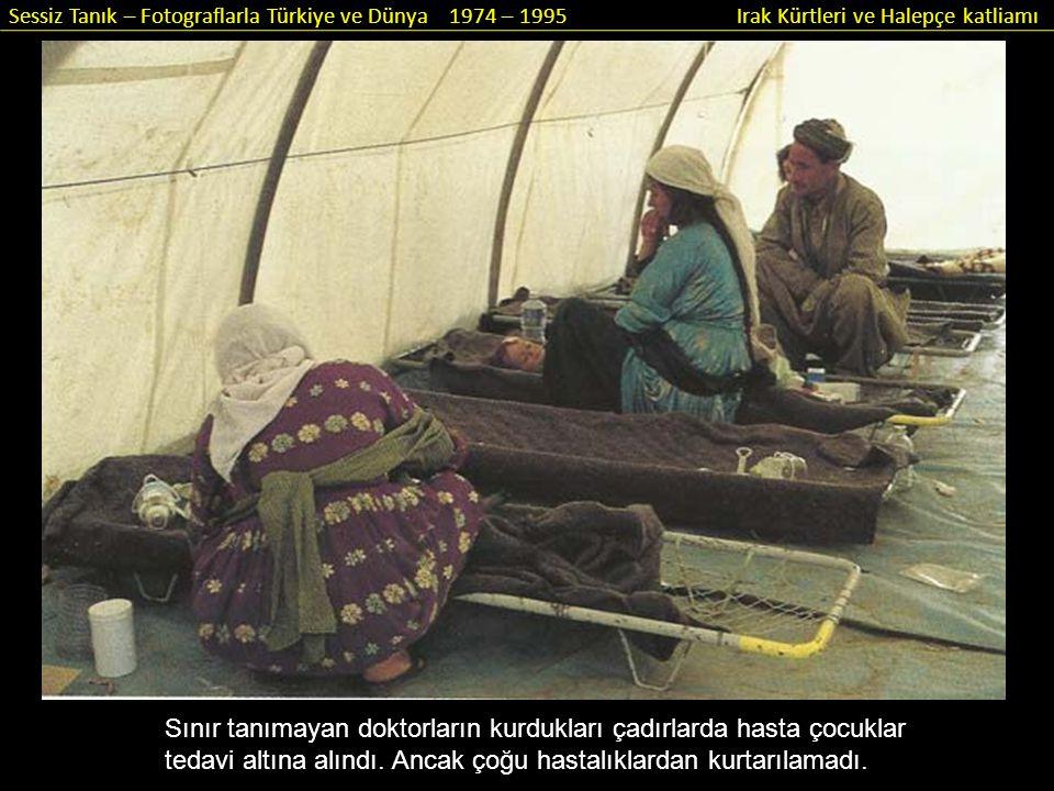 Sınır tanımayan doktorların kurdukları çadırlarda hasta çocuklar