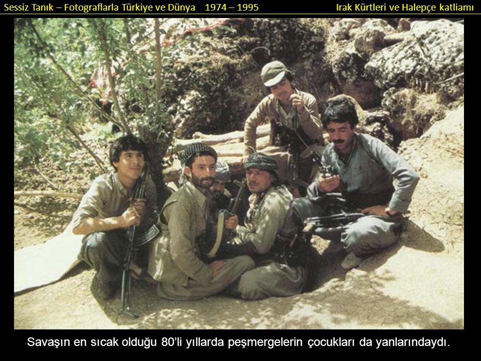 Savaşın en sıcak olduğu 80'li yıllarda peşmergelerin çocukları da yanlarındaydı.